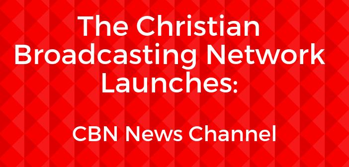 Cbn christian broadcasting network